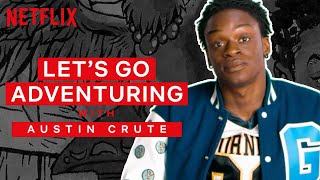 Let's Go Adventuring: Austin Crute | Daybreak | NX on Netflix