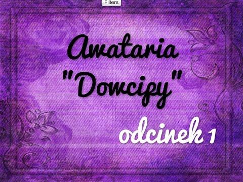 Avataria - ,,Dowcipy