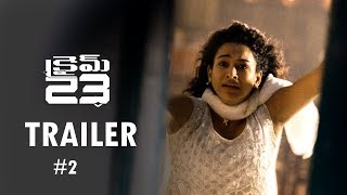 Crime 23 Movie Telugu Trailer #02 | Arun Vijay | Arivazhagan | Vishal Chandrashekhar