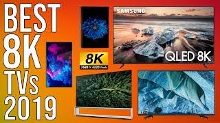 BEST 8K TVs 2019 | TOP 3 BEST 8K TVs of 2019 | CES 2019