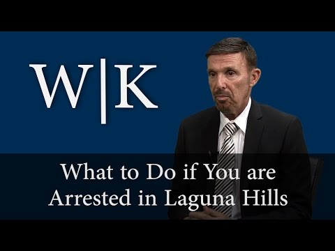 What to Do if You are Arrested in Laguna Hills