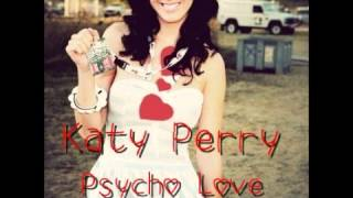 Watch Katy Perry Psycho Love video