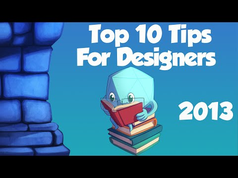 Top Ten Tips for  Game Designers
