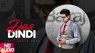 Latest Punjabi Song 2017 | Das Dindi | Balraj | Harneek | Major Sunerh | Punjabi Audio Song