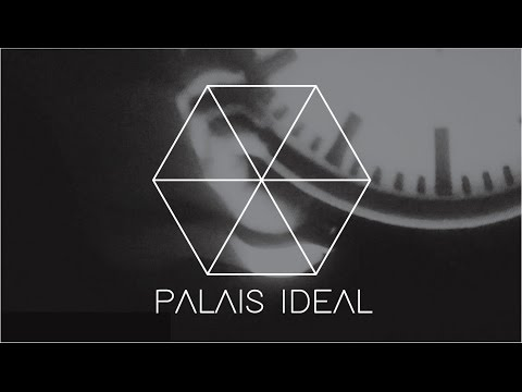 Palais Ideal - Crossfade / Dissolve (official video)