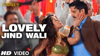 Lovely Jind Wali Fugly Video Song