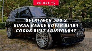 RANGE ROVER VOGUE OVERFINCH 580 S - INDONESIA