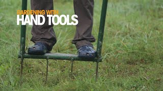 Gardening with hand tools - A Permaculture Skills Excerpt