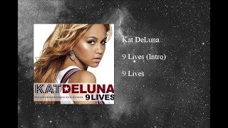 Watch Kat Deluna 9 Lives Intro video