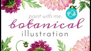 CLASS TRAILER | Paint with Me: Botanical Illustration