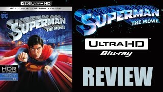 SUPERMAN THE MOVIE 4K Blu-ray Review