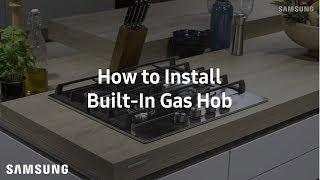 01. Samsung Built-In Gas Hob : Installation Guide