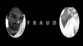 'Fraud' the play