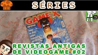 Revistas Antigas de Videogame Ep.2 Gamex Street Fighter - Série do Cogumelo