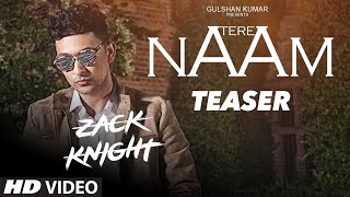 Tere Naam Teaser   Zack Knight   Releasing 13 September   Latest Song   T-Series