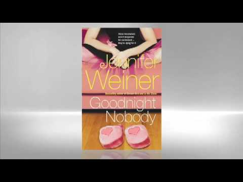 Jennifer Weiner: Goodnight Nobody