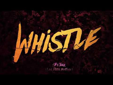 4B x TEEZ - Whistle(Los Dutis Bootleg) [Audio]