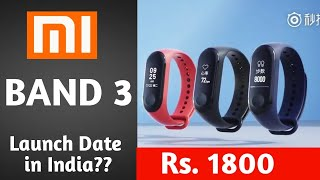 MI band 3 price and launch date in India | Review of specification | MI band 3 vs MI band 2.