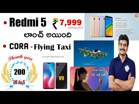 technews 200 Redmi 5 Launched,Cora Flying Taxi,google images,vivo v9 etc