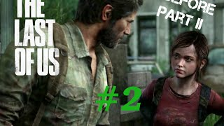 Playing The Last of Us Before Part II Comes Out! #2