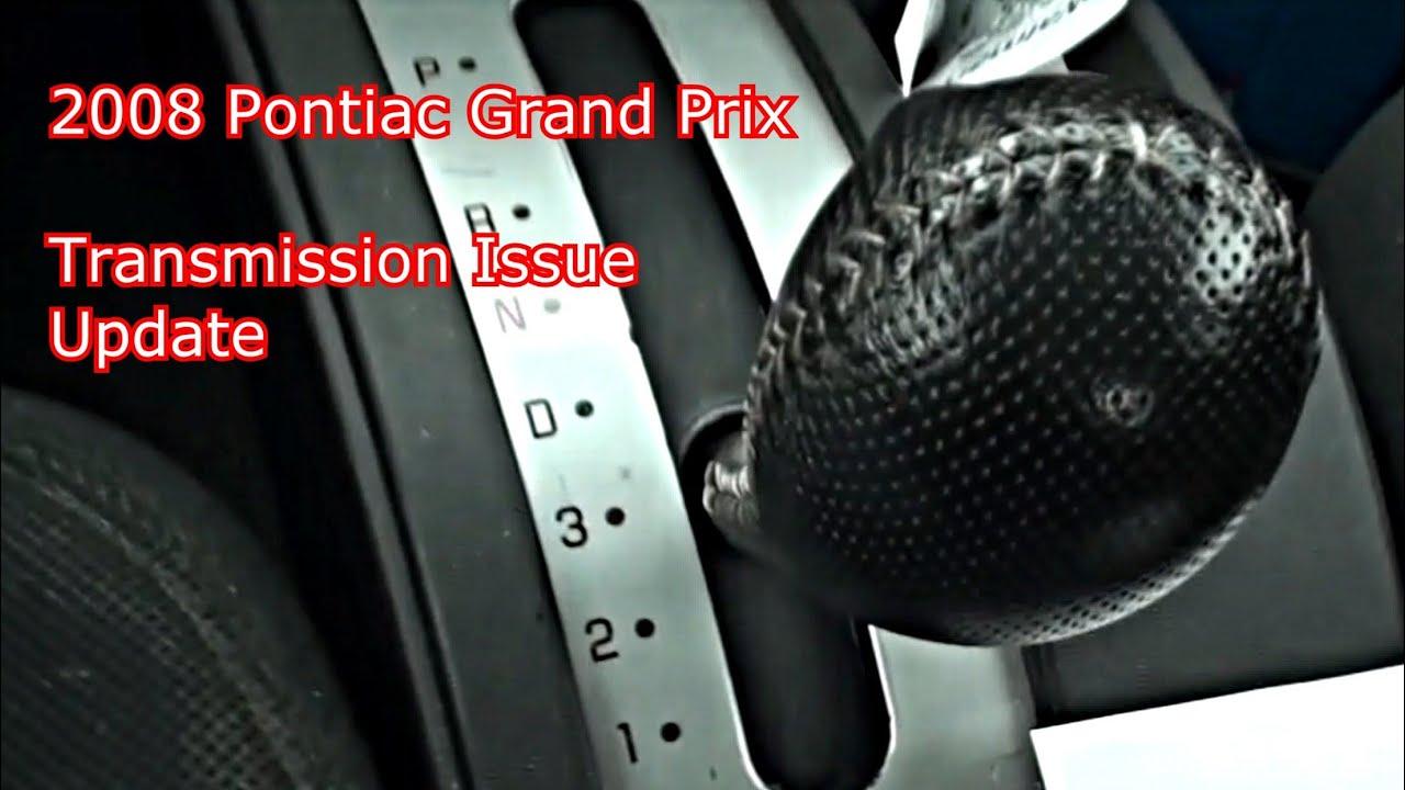 2008 Grand Prix Transmission Update  2  4  13