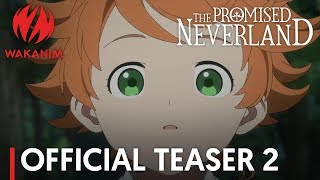 THE PROMISED NEVERLAND | Official Teaser 2 [English Subs]