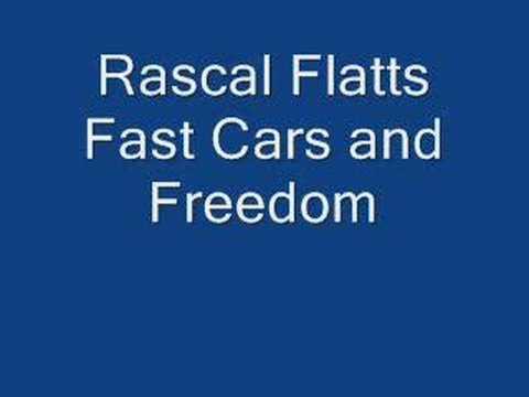 Rascal Flatts-Fast Cars and Freedom
