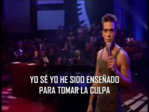 ROBBIE WILLIAMS= BETTER MAN=SER MEJOR=SUBTITULADO AL ESPAÑOL.