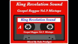 King Revelation Sound Gospel Reggae Vol.9 Mixtape