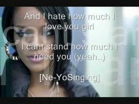 Rihanna ft neyo i hate how much i love you with lyrics youtube