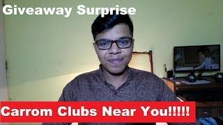 How to Find Carrom Clubs Near you in India | Surprise Giveaway |