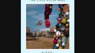 Steve Miller Band Hey Yeah