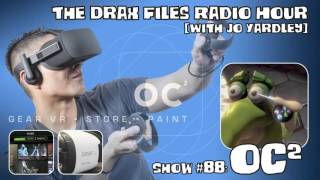 The Drax Files Radio Hour with Jo Yardley Show 88: OC2