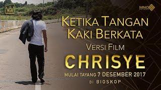 KETIKA TANGAN KAKI BERKATA versi FILM CHRISYE   MULAI TAYANG 7 DESEMBER 2017 DI BIOSKOP