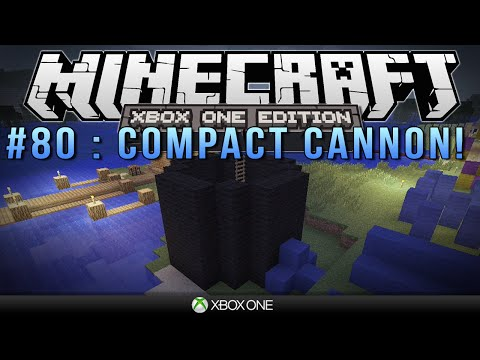 Minecraft Xbox COMPACT CANNON Survival #80