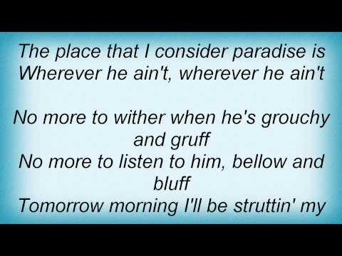 Bernadette Peters - Wherever He Ain't Lyrics_1