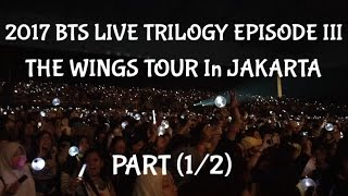 [#007_VLOG1] 2017 BTS THE WINGS TOUR In Jakarta PART (1/2)