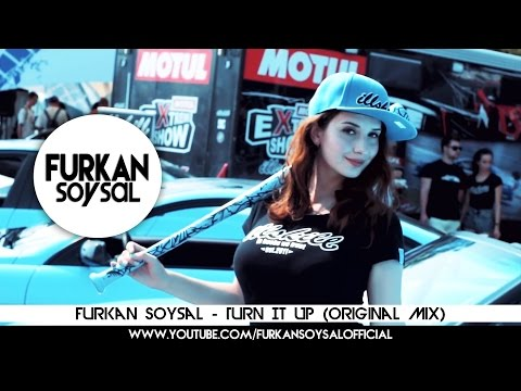 Furkan Soysal - Turn It Up