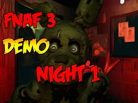 NIGHT 1 COMPLETE!-Five Nights At Freddy's 3 Demo Gameplay + Springtrap JUMPSCARE! (No Face-cam)