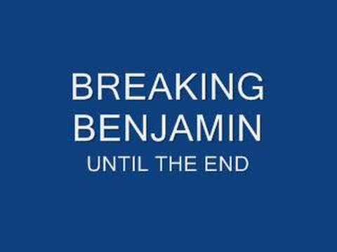 Breaking Benjamin - Until The End video
