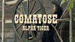 ALPHA TIGER - Comatose