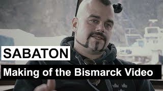 "SABATON - Making of the ""Bismarck"" Music Video"