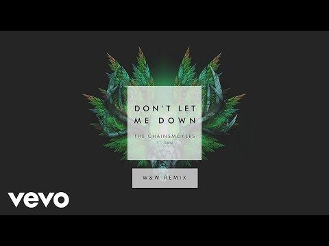 download lagu The Chainsmokers - Don`t Let Me Down W&W Remix  Ft. Daya gratis
