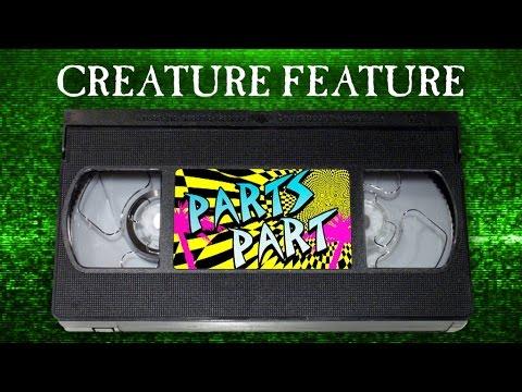 Creature Feature: Parts' Hidden Hesh Law Part