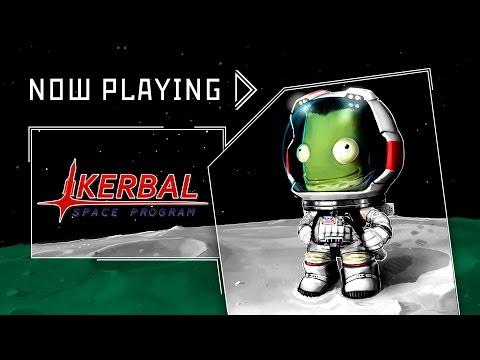 Kerbal Space Program - Now Playing