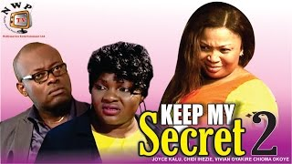 Keep My Secret Nigerian Movie [Part 2] - Romance Drama