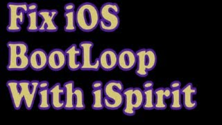 FIX IOS STUCK ON APPLE LOGO & BOOTLOOP USING ISPIRIT