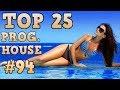 Top 25 Progressive House Tracks 2017 94 June 2017 mp3