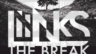 LIINKS - The Break