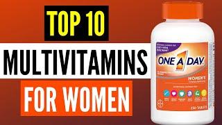 Best Multivitamins For Women 2020 : Top 10 Multivitamins Supplements
